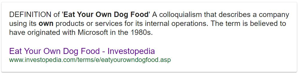 Eating Your Own Dog Food